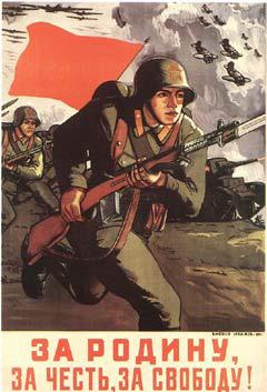 Sovjet oorlogspropaganda: Voor moederland, eer en vrijheid.