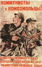 Sovjet oorlogspropaganda: Communisten en comsomolleden in de voorhoede van het gevecht tegen de Duitse bloeddorstige honden.